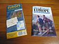 These were free gifts given out during the Rick Steves talk.  A current newsletter and a Planning Map of Europe!!!  Very Nice!!!