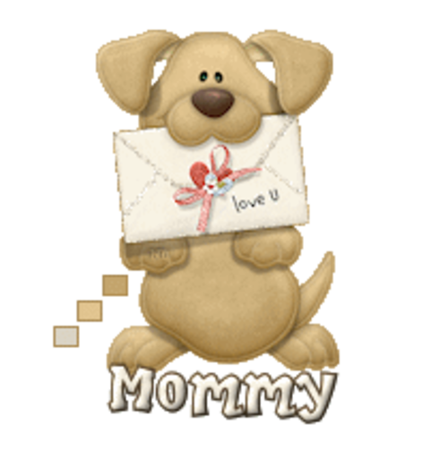 Mommy - PuppyLoveULetter