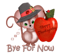 Bye For Now - ThanksgivingMouse