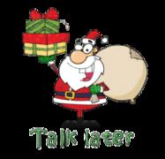 Talk later - SantaDeliveringGifts