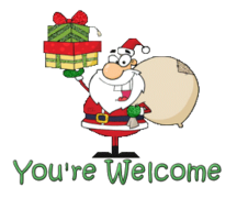 You're Welcome - SantaDeliveringGifts
