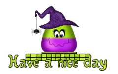 Have a nice day - CandyCornWitch